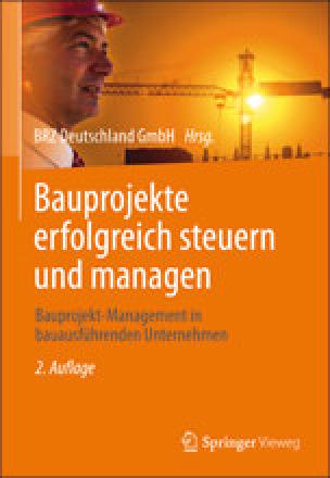 """Fachbuch """"Bauprojekte erfolgreich steuern und managen"""" in zweiter Auflage"""
