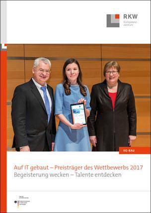 """Preisträgerbroschüre zum  Wettbewerb """"Auf IT gebaut- Bauberufe mit Zukunft"""" 2017"""