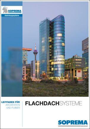 """Soprema-Leitfaden """"Flachdachsysteme"""""""