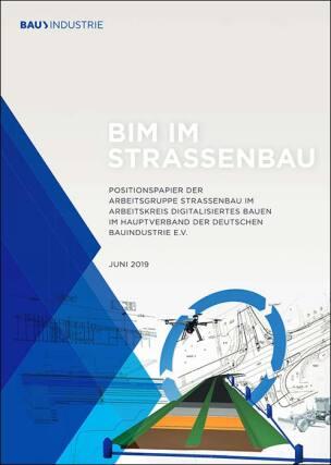 """Positionspapier """"BIM im Straßenbau"""" der Bauindustrie"""