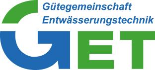 GET - Gütegemeinschaft Entwässerungstechnik e.V.