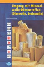 Mineralwolle-Dämmstoffe, Glaswolle, Steinwolle, Mineralwolle-Dämmstoff, Mineralwolle, Dämmstoffe, Dämmstoff, Gütegemeinschaft Mineralwolle e.V., Arbeitsschutzmaßnahmen, künstliche Mineralfasern, Schutzmaßnahmen, RAL-Gütezeichen