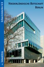 Architektur, Architekturführer, Rem Koolhaas, Niederländische Botschaft, Koolhaas-Bau, Stadtwandel Verlag, Architekturbuch, Berliner Architektur