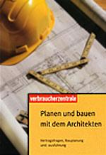 """Ratgeber """"Planen und Bauen mit dem Architekten"""": Architektenhaus vom Architekten mit Architektenvertrag"""