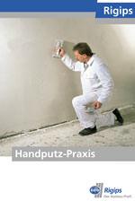 Handputz, Trockenbau, Ausbau, Rigips, Handputze, Trockenbau-System, Handputz-Praxis, Putzuntergrund, Untergrundvorbehandlung