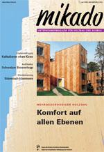 mikado, Holzbau, Ausbau, Holzbaubranche, Holzbauforum, Holzarchitektur, Zimmerer, Holzbauer, Bautechnik, Bund Deutscher Zimmermeister, BDZ