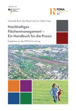 Nachhaltiges Flächenmanagement - Ein Handbuch für die Praxis
