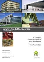 "Umwelt-Produktdeklaration (EPD) ""Baustähle: Offene Walzprofile und Grobbleche"" (EPD-BFS 2010111 gemäß ISO 14025)"
