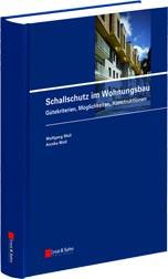 Schallschutz im Wohnungsbau - Gütekriterien, Möglichkeiten, Konstruktionen