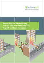 Leitfaden zur Bemessung von Stahl- und Verbundbauten für Anprall- und Explosionslasten