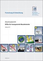 """Forschungsprojekt """"EPDs für transparente Bauelemente"""""""