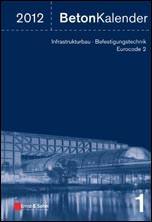 Beton-Kalender 2012 zu Infrastrukturbau, Befestigungstechnik, Eurocode 2