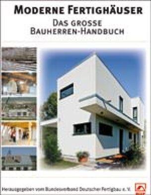 Bauherren-Handbuch über moderne Fertighäuser