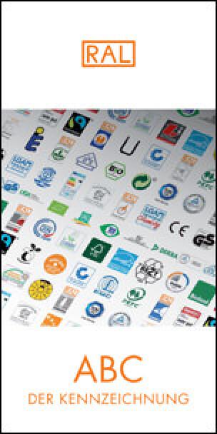ABC der Kennzeichnung vom RAL Deutsches Institut für Gütesicherung