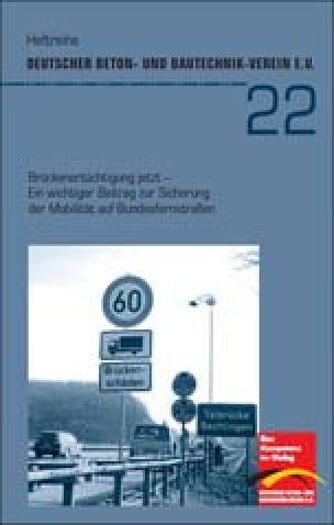 Brückenertüchtigung jetzt- Ein wichtiger Beitrag zur Sicherung der Mobilität auf Bundesfernstraßen