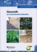 FNR hat Broschüre zu Dämmstoffen aus nachwachsenden Rohstoffen aktualisiert