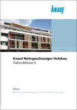 Mehrgeschossiger Holzbau Gebäudeklasse4 - Broschüre von Knauf