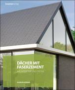 Dächer mit Faserzement - Architektur und Detail