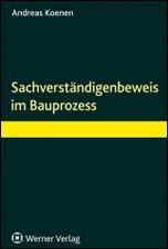 Fachbuch: Der Sachverständigenbeweis im Bauprozess