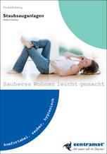 Centramat-Kataloge zu Zentralstaubsaugern und Wäscheabwurfsysteme