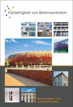 """Broschüre """"Vielseitigkeit von Betonwerkstein- Betonwerkstein- und Sichtbetonfassaden"""""""