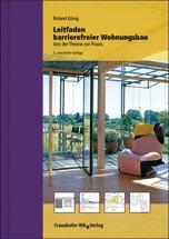 Leitfaden barrierefreier Wohnungsbau- Von der Theorie zur Praxis