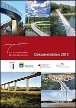 """Dokumentation zum """"Deutschen Brückenbaupreis 2012"""""""