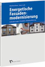 Energetische Fassadenmodernisierung - Anforderungen, Produkte, Detailausführungen