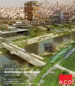 Fachveranstaltungen zur Schnittstelle Architektur und Wasser in Rendsburg/Büdelsdorf