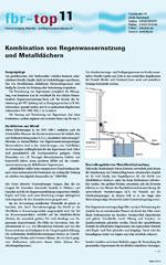 """Informationsblatt fbr-top 11 """"Kombination von Regenwassernutzung und Metalldächern"""""""