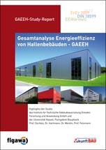 """Studienbericht """"Gesamtanalyse Energieeffizienz Hallengebäude"""""""