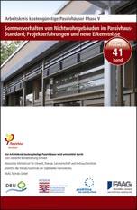 """Protokollband """"Sommerverhalten von Nichtwohngebäuden im Passivhaus-Standard"""""""