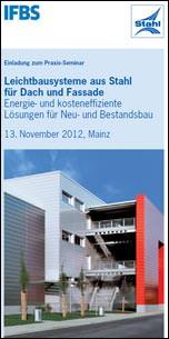 """Praxis-Seminar """"Leichtbausysteme aus Stahl für Dach und Fassade"""""""