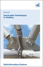 """Merkblatt """"Geschraubte Verbindungen im Stahlbau"""""""