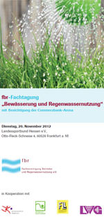 """Programmflyer zur fbr-Fachtagung """"Bewässerung und Regenwassernutzung"""" am 20.11.2012 in Frankfurt a.M."""