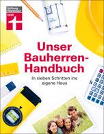 """""""Unser Bauherren-Handbuch"""" der Stiftung-Warentest: 7 Schritten ins eigene Haus"""