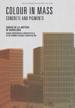 """""""Colour in Mass"""", von Fermín Vázquez, Leiter des spanischen Architekturbüros """"b720 Arquitectos"""""""