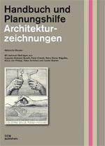Architekturzeichnungen Handbuch und Planungshilfe
