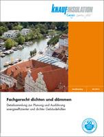 """Detailkatalog """"Fachgerecht dichten und dämmen"""" von Knauf Insulation"""