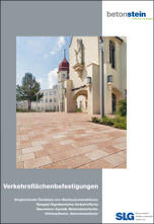 SLG-Broschüre mit Vergleichender Ökobilanz von repräsentativen Verkehrsflächen aus Betonpflastersteinen