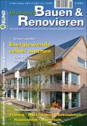 BUND-Jahrbuchs 2013- Ökologisch Bauen und Renovieren: Energiewende selber machen