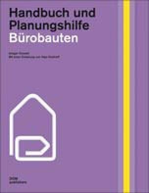 Bürobauten (Handbuch und Planungshilfe)