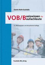 VOB/B – Basiswissen für Baufachleute
