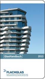 GlasHandbuch vom Flachglas MarkenKreis