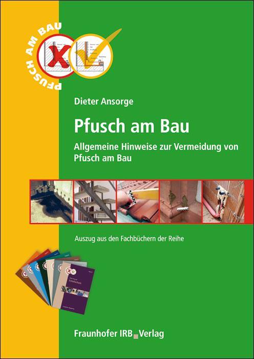 kostenfreie pdf mit allgemeinen hinweisen zur vermeidung von pfusch am bau. Black Bedroom Furniture Sets. Home Design Ideas