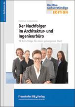 Der Nachfolger im Architektur- und Ingenieurbüro aus dem IRB-Verlag