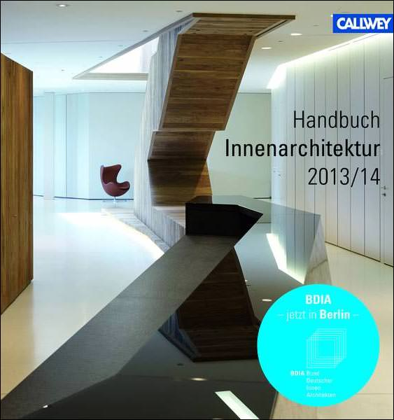 bdia handbuch innenarchitektur 2013 2014 erschienen. Black Bedroom Furniture Sets. Home Design Ideas