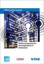 """VDE-Positionspapier """"Elektromagnetische Verträglichkeit in Gebäuden"""""""