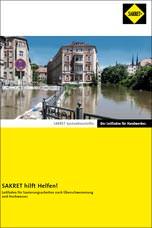 Sakret Leitfaden für Sanierungsarbeiten nach Ü berschwemmung