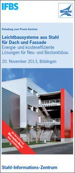 """Praxis-Seminar 2013 """"Leichtbausysteme aus Stahl für Dach und Fassade"""""""